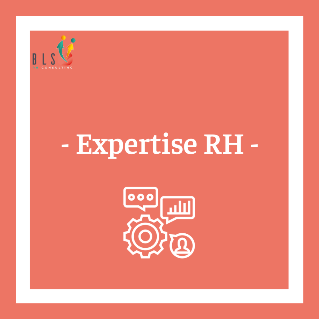 BLS RH Consulting : une expertise RH